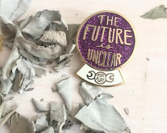 The Future Is Unclear Enamel Pin
