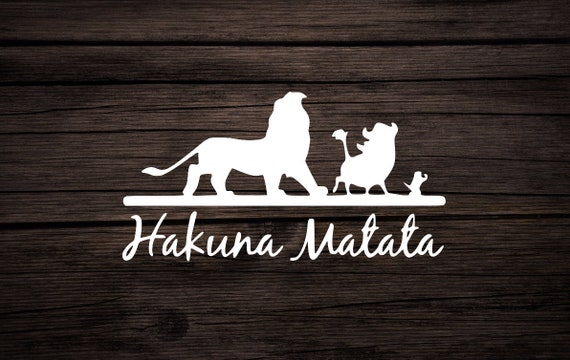 Hakuna Matata Decal Disneys The Lion King Hakuna Matata