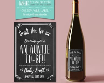 auntie / aunt to be wine label - new auntie / aunt gift - pregnancy announcement - baby announcement - personalized sticker - custom label