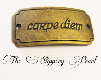 Quote Connector Pendant Word Pendant Link CARPE DIEM Pendant Antiqued Bronze Large Band Seize the Day Latin Quote Connector Sayings *