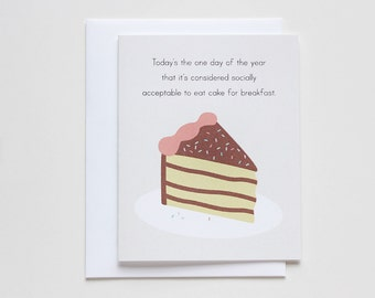 Birthday Card for Cake Lovers. Eat All the Cake! Card #017