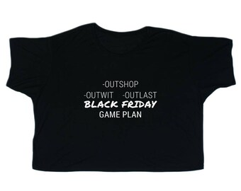 Black Friday Game Plan Outshop Outwit Women's Flowy Boxy Tee