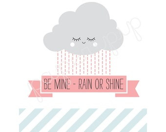 Printable Valentines - Rain or Shine - PDF file