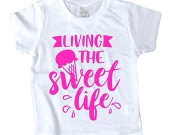 SWEET LIFE shirt
