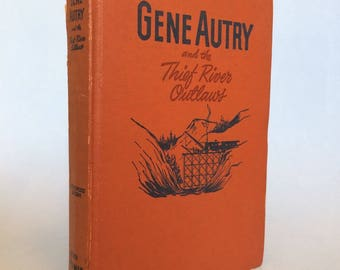 Gene Autry and The Thief River Outlaws  Whitman Vintage Book 1944