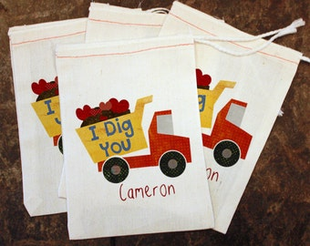 Valentine's Day Favor Bags - Kids School Valentines / I Dig You Candy Bag / Boys Valentine Teachers Gift Card Holder / Dump Truck Muslin 5x7
