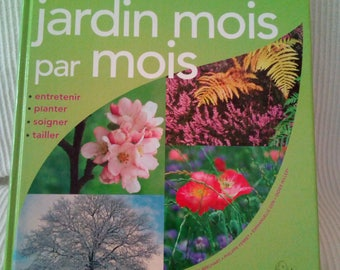 The month-by-month garden Larousse
