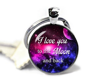 I love you to the Moon and back Keychain Nebula Keyfob Nebula Keyring Perfect gift for loved ones