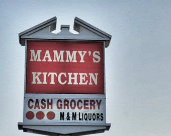 Mammy's Kitchen Sign, Mother Theme Kitchen Decor, Old Sign Photography