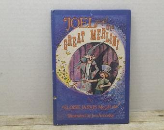 Joel and the Great Merlini, 1979, Eloise Jarvis Mcgraw, Jim Arnosky, vintage kids book