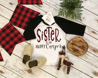 Camping Birthday Shirt, Camping Birthday, SISTER of the Happy Camper, 1st Birthday shirt,Buffalo Plaid Party, Lumberjack Party, Sister Shirt