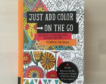 Just Add Color On the Go: 100 Designs by Lisa Congdon