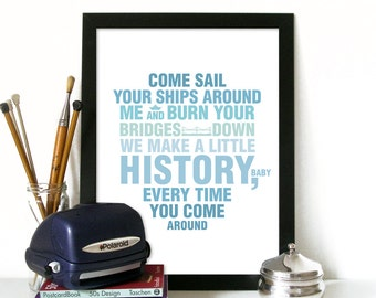 The Ship Song quote inspired in Nick Cave's song is always a great theme to make a poster Love Poster Love print Nick Cave Poster song quote