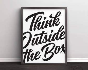 Think Outside the Box Print, Think Outside the Box Poster, Typography Printable Art, Motivational Quotes, Minimalist Print, Printable Quotes