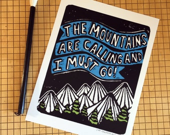 MOUNTAINS ARE CALLING - archival print made from original linocut