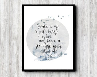 Scripture Printable Art For Man / Woman /Nursery /Office - Psalm 51 : 10 - Watercolor Foggy Forest /Circle Art - Create In Me A Pure Heart