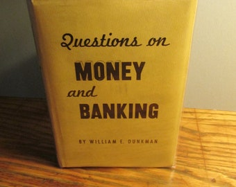 """Vintage Financial Reference """"Questions on Money & Banking"""" by Wm. Dunkman"""
