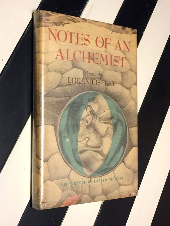 Notes of an Alchemist by Loren Eiseley (1972) first edition book