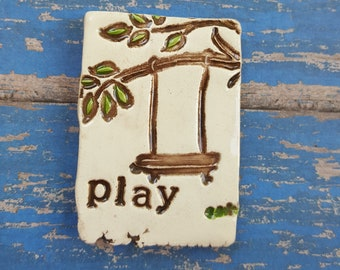 Childhood is calling - play, whimsical MudHutt magnet