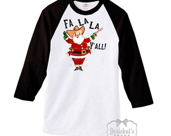 "Santa Texas Shirt  - Christmas Cowboy Shirt - ""Fa La La Y'all"" - Christmas Cowboy Santa Tshirt Custom Size XS S M L Xl 2XL 3XL Unisex"