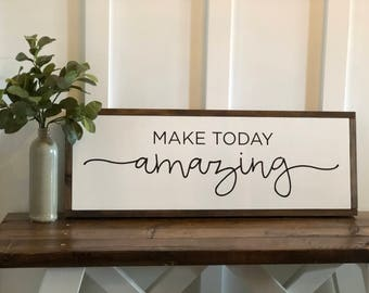 """make today amazing sign, farmhouse sign, handmade wood sign, wall decor, wood signs, home decor, 10"""" x 30"""""""