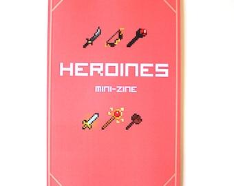 Heroines Mini-Zine (Limited!)