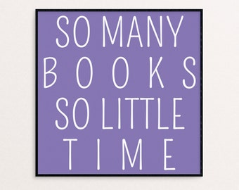 So Many Books So Little Time | 12x12 | Digital Download | Book Lover