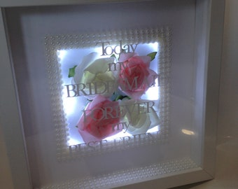 Today my bridesmaid forever my best friend  3d light up Box frame wedding thank you  gift