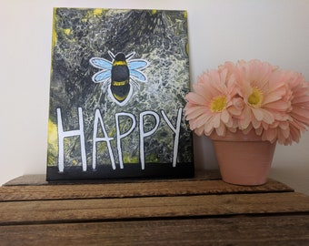 "Acrylic Art Fluid Art Acrylic Pour Home Decor Motivational Decor Inspirational Art ""Bee Happy"" Painting 10x8 Canvas"