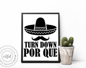 Turn Down Por Que | Cinco De Mayo Typography 8x10 Digital Print