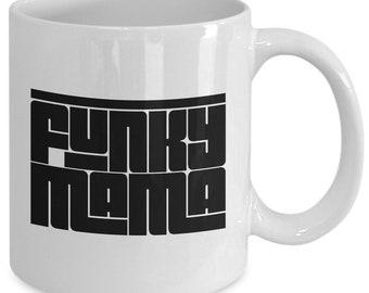 Funky Mama Mug