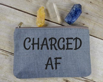 CHARGED AF canvas zippered bag/pouch