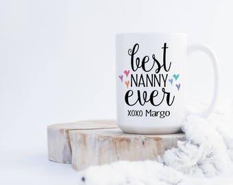 Best Nanny Ever  xoxo (any name) Coffee Mug