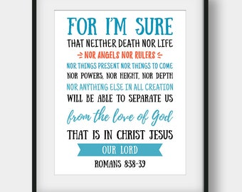 60% OFF Bible Verse Print, Romans 8:38-39, For I'm Sure That Neither Death Nor Life Bible Verse Poster, Printable Scripture, Christian Decor