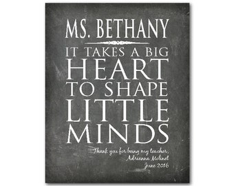 Personalized Teacher Appreciation Gift - It takes a big heart to shape little minds - typography PRINT - Special teacher - chalkboard look