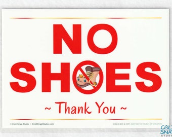 NO SHOES, Thank You 5 x 7 inch Sign