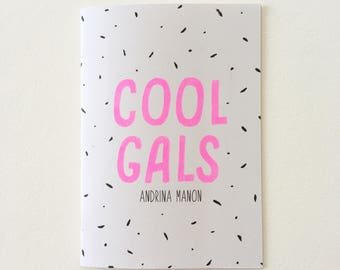 Cool Gals - A5 Zine