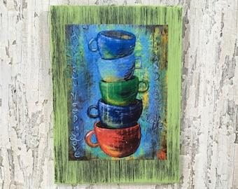 All You Need Is Coffee Wall Art By Artist Rafi Perez Original Artist Enhanced Print On Wood