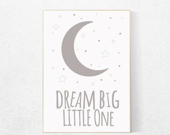 Gray nursery decor, Dream Big Little One Print, Nursery Wall Art, grey nursery decor, nursery prints, gender neutral nursery baby room decor