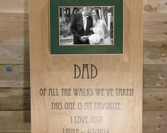 Dad Of All The Walks, Father of the Bride, Picture Frame Gift, Parent Thank you Gift, Of All The Walks, 16x16 Parents Thank You Gift