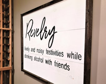 Revelry sign