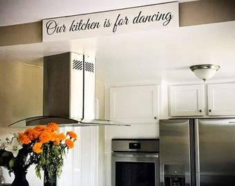 Our Kitchen is for Dancing | Long thin wood sign | Kitchen sign | Reclaimed Wood Farmhouse Style | Large signs for kitchen