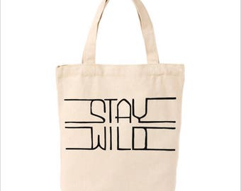 Stay Wild market tote, canvas bag, reusable tote, wild, reusable canvas bag, tote bag, grocery bag, farmers market, wild and free