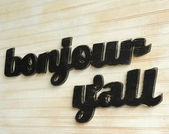 Bonjour Y'all Sign French Hello Wall Words Funny Southern Saying Wooden Wall Decor Outdoor Sign Entryway Sign Housewarming Gift