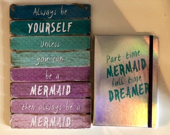 Mermaid sign and notebook gift bundle. For every mermaid