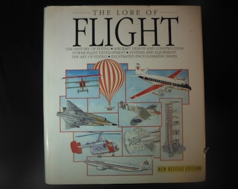 The Lore of Flight History of Flying Aircaft Design and Construction