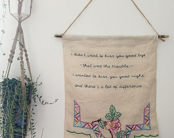 Hand embroidered extra large wall hanging - ernest hemingway quote