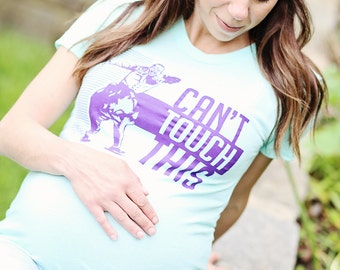 Can't Touch This Maternity Tshirt Mint Green (Made in USA)