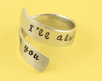 SALE - I'll Always Be Waiting For You Wrap Ring - Adjustable Twist Aluminum Ring - Hand Stamped Ring - Valentine's Day