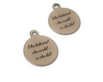 2 She Believed She Could So She Did Charms   Graduation Gift   Inspirational Quote   She Persisted   Ready to Ship USA   SL324-2